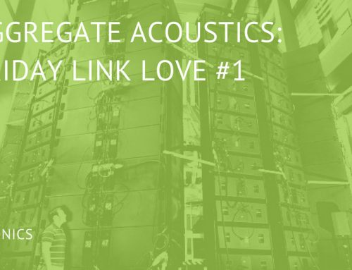 Aggregate Acoustics: Friday Link Love #1